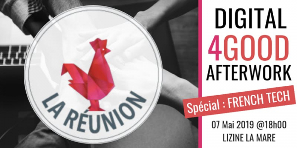 Digital 4Good Afterwork : Spécial French Tech - Reporté
