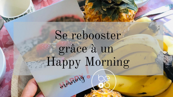 Ateliers Happy Morning !